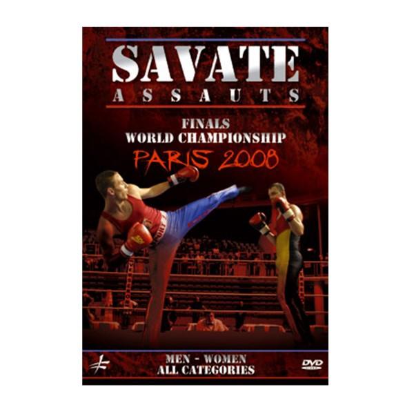 DVD.230 - SAVATE ASSAUTS FINALS WORLD CHAMPIONSHIP Paris 2008
